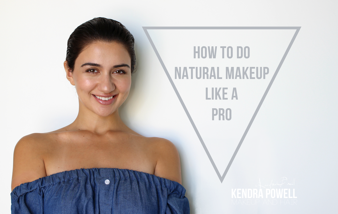 How to do Natural Makeup Like a Pro: MakeupbyKendra